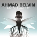 Super Sorry/Ahmad Belvin