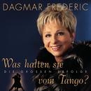 Was halten sie vom Tango/Dagmar Frederic