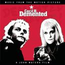 Cecil B. Demented/Original Soundtrack