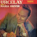 Urcelay Canta A Maria Grever/Nicolas Urcelay
