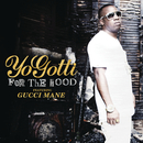 For the Hood feat.Gucci Mane/Yo Gotti