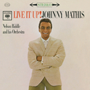 Live It Up!/Johnny Mathis