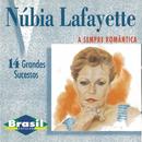 A Sempre Romântica/Núbia Lafayette