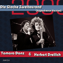 Glocke 2000/Tamara Danz & Herbert Dreilich