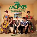 Talk About It/The Metros