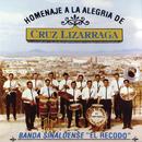 Homenaje A La Alegria De Cruz Lizarraga/Banda Sinaloense el Recodo de Cruz Lizárraga