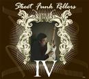 Street Funk Rollers IV/Street Funk Rollers