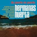 De Puerto En Puerto/Hermanas Huerta