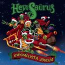 Räyhällistä joulua/Hevisaurus