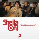 Hari Bersamanya/Sheila On 7