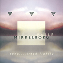 Song....Tread lightly/Palle Mikkelborg