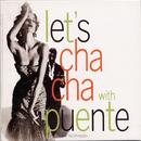 Let's Cha-Cha/Tito Puente