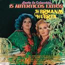 Serie De Colección 15 Autenticos Exitos - Hermanas Huerta/Hermanas Huerta