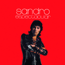 Espectacular/Sandro