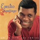 Um Sorriso Nos Lábios/Emilio Santiago