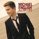 All My Life/Michael English
