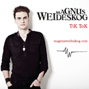 TiK ToK/Magnus Weideskog