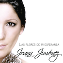 Las Flores De Mi Esperanza (Salvaora Edicion Especial)/Joana Jimenez