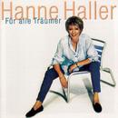 Für alle Träumer/Hanne Haller