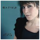 Old Enough/Hannah Schneider