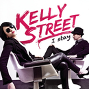 I Stay/Kelly Street