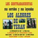Los Contrabandistas Sus Corridos y Sus Leyendas/Los Alegres De Terán