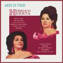Amor De Pobre/Hermanas Huerta