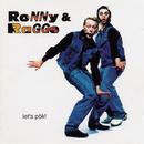Let's Pök/Ronny & Ragge