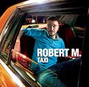 Taxi/Robert M.