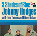 Three Shades Of Blue/Johnny Hodges