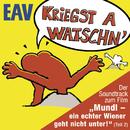 Kriegst a Watschn/EAV