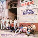 Mi Barrio/La Sonora Santanera