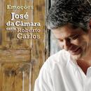 Emocoes Jose Da Camara Canta Roberto Carlos/Jose Da Camara