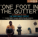 One Foot In The Gutter (A Treasury Of Soul) (With Bonus Track)/Dave Bailey