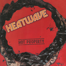 Hot Property/HEATWAVE