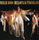 Hell Of An Act To Follow/Willie Bobo