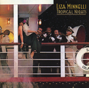 Tropical Nights/Liza Minnelli