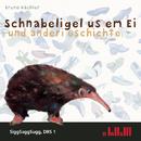 Schnabeligel Us Em Ei/Bruno Hächler