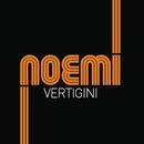 Vertigini (radio edit new vrs)/Noemi