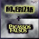 Raridade Plug/Hojerizah And Picassos Palsos