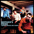Tommy Drives Me Home/Mother's Pride