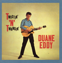 Twistin' 'N' Twangin' (With Bonus Tracks)/Duane Eddy