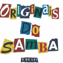 É De Lei/Os Originais Do Samba