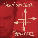 Sentidos/Santiago Cruz