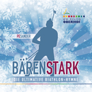 Bärenstark (Die ultimative Biathlon-Hymne)/Peter Sander