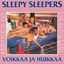 Voikkaa Ja Huikkaa/Sleepy Sleepers