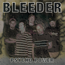 Psycho Power/Bleeder