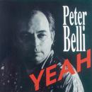 Yeah/Peter Belli