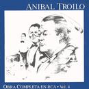 Obra Completa En RCA - Vol.4/Anibal Troilo