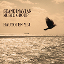 Hautojen yli/Scandinavian Music Group